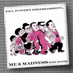 CF19: Paul Putner's Embarrassment - Me And Madness (The Band)