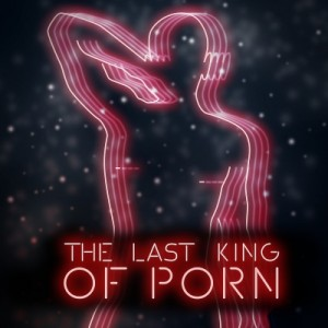 CF19: The Last King of Porn