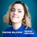 Simone Belshaw Fringe Preview
